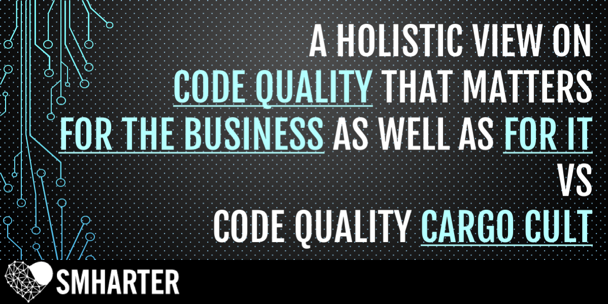 A holistic view of code quality